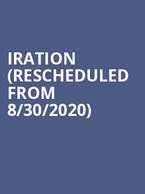 Iration (Rescheduled from 8/30/2020) at Santa Barbara Bowl