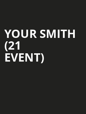 Your Smith (21+ Event) at Soho Restaurant And Music Club
