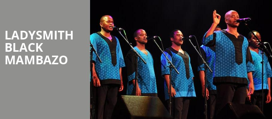 Ladysmith Black Mambazo, The Lobero, Santa Barbara